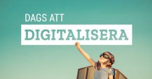 Dags att digitalisera